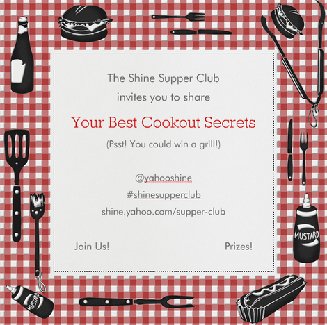 July Supper Club: Your Best Cookout Secrets (Plus a Grill Giveaway!)