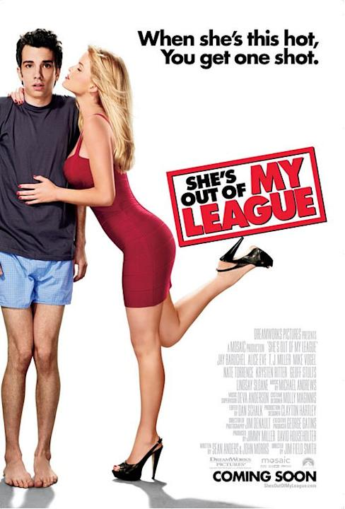 Movie: She's Out of My League, starring Jay Baruchel