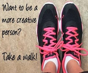 Looking for Inspiration? Take a Walk