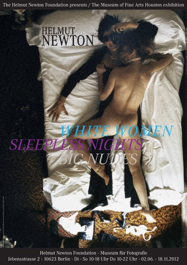 Helmut Newton: White Women / Sleepless Nights / Big Nudes eröffnet am 1. Juni (Ausstellungsplakat: Copyright Helmut Newton Estate)