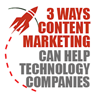 Three Ways Content Marketing Can Help Technology Companies image technology content marketing