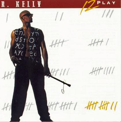 7. R. Kelly: Bump N' Grind