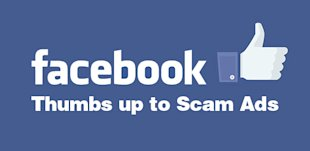 Facebook Thumbs Up To Scam Advertisers In Pursuit Of Profit image facebook scam ads