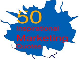 50 Inspirational Marketing Quotes: 2013 image oKtv4DEWLAc3tNcm3qEZucypg247e6exQP3TS 3d8HOx3GaX7pvv4rFyFtsiuhlSNsw7rk  DwVnvbosDKwx6xaajKms0OrXlUgJ7HM8IPUv VadFh N72bEOw