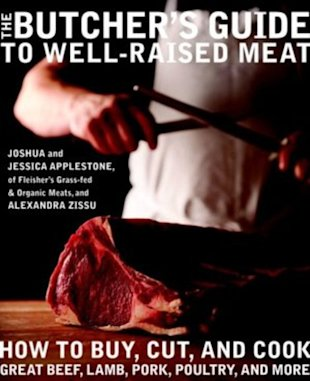 The Butcher's Guide to Well-Raised Meat