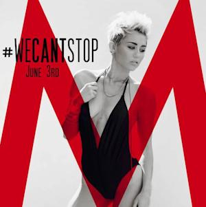 Miley Cyrus, 'We Can't Stop' -- Miley Cyrus