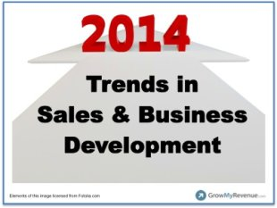 Top 10 Trends in Sales and Business Development for 2014 image 120313 Trends