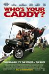 Poster of Who's Your Caddy?