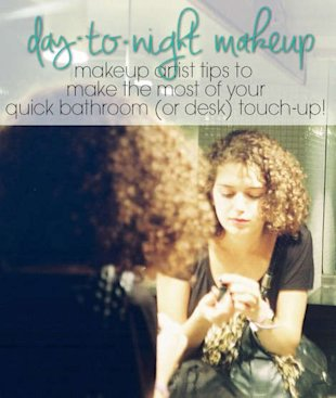 Day-to-Night Makeup: Pro Tips to Make the Most of Your Touch Up!