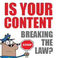 Is Your Content Breaking the Law? image content breaking the law