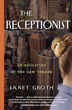 "This book cover image released by Algonquin shows ""The Receptionist: An Education at the New Yorker,"" by Janet Groth. (AP Photo/Algonquin)"