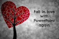 Learning To Love PowerPoint Not Just Live With It image Fall in love with PowerPoint 300x200