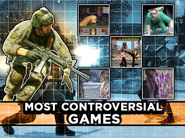 Most Controversial Games
