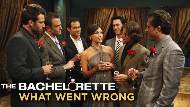 Bachelorette: What Went Wrong
