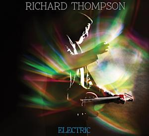 "This CD cover image released by New West Records shows ""Electric,"" by Richard Thompson. (AP Photo/New West Records)"