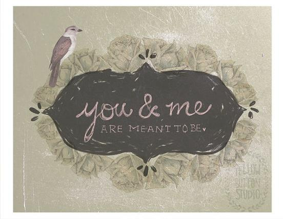 You and Me are Meant to Be