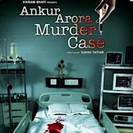 'Ankur Arora Murder Case' To Release On May 17