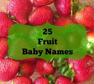 25 Fruity Names for Your Sweet Baby-to-Be