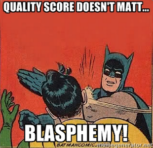 Small Business Saturday Advertisers: These 5 PPC Goofs Will Ruin Your Holiday Campaigns image batman quality score slap