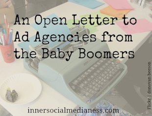 An Open Letter to Ad Agencies from the Baby Boomers image open letter to ad agencies from the Baby Boomers