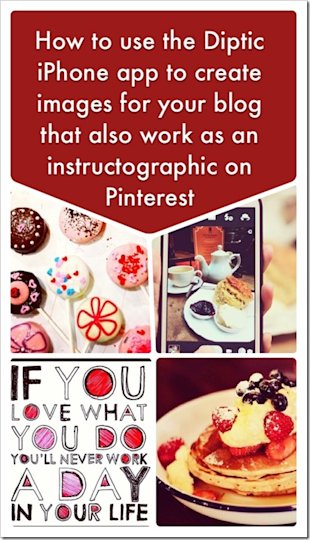 Pinterest Visual Marketing Tip – Using Diptic To Create Instructographics image UsingDipticToCreateInstructographicsForPinterestAndYourBlogByKrishnaDe