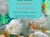 Get More Pinterest Followers With Trending Topics Based On Research