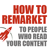 How to Remarket to People Who Read Your Content image remarketing