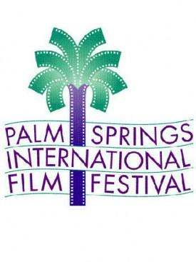 Awards Race Moves To Palm Springs: Foreign Film Contenders, Glitzy Gala And Lots Of Oscar Talk