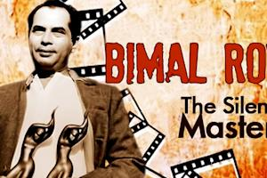 Bimal Roy- The Silent Master