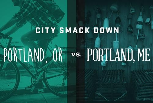City Smackdown: Portland vs. Portland (Oregon and Maine, that is)