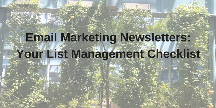 Email Marketing Newsletters: Your List Management Checklist