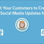 How to Get Your Customers to Create Content for You