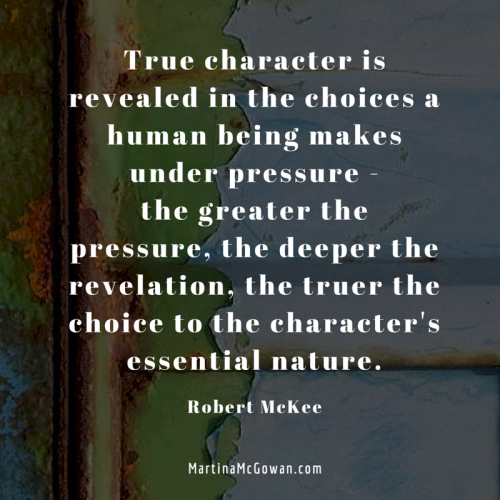 True character is revealed in the choices robert mckee