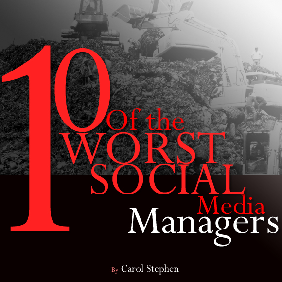 Ten of the Worst Social Media Managers