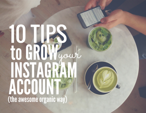 10 TIPS to grow your instagram account