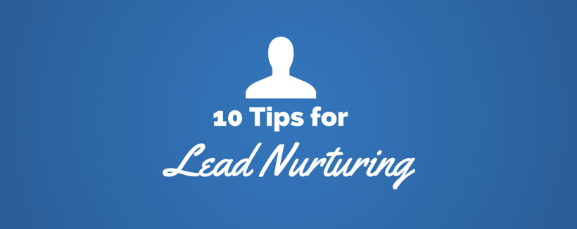 Marketing Matchmaker: How to Nurture a Lead in 10 Ways