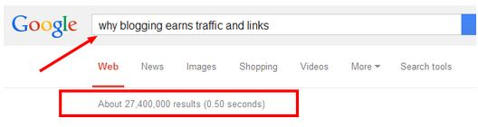 "results of a Google search for ""why blogging earns traffic and links""."