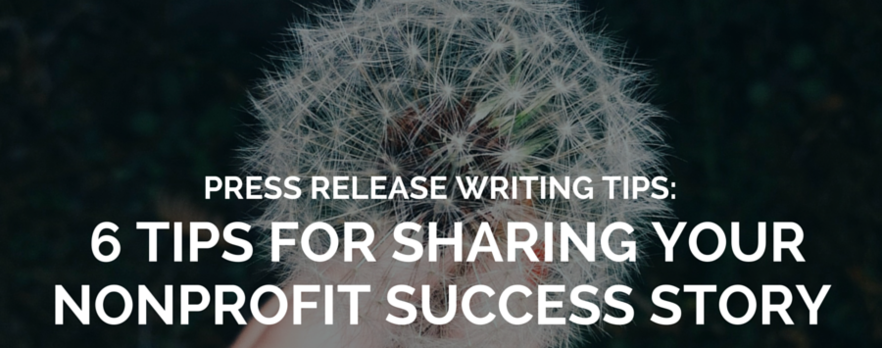 How to Share Your Nonprofit Success Story with a Press Release