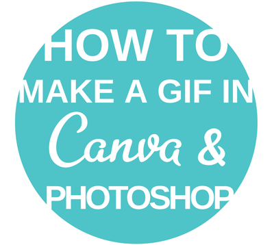 How to make a gif in canva and photoshop