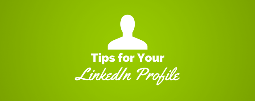 5 Easy Tips for a More Professional LinkedIn Profile