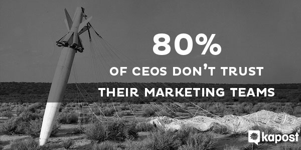 How Marketers Will Earn The CEO's Trust