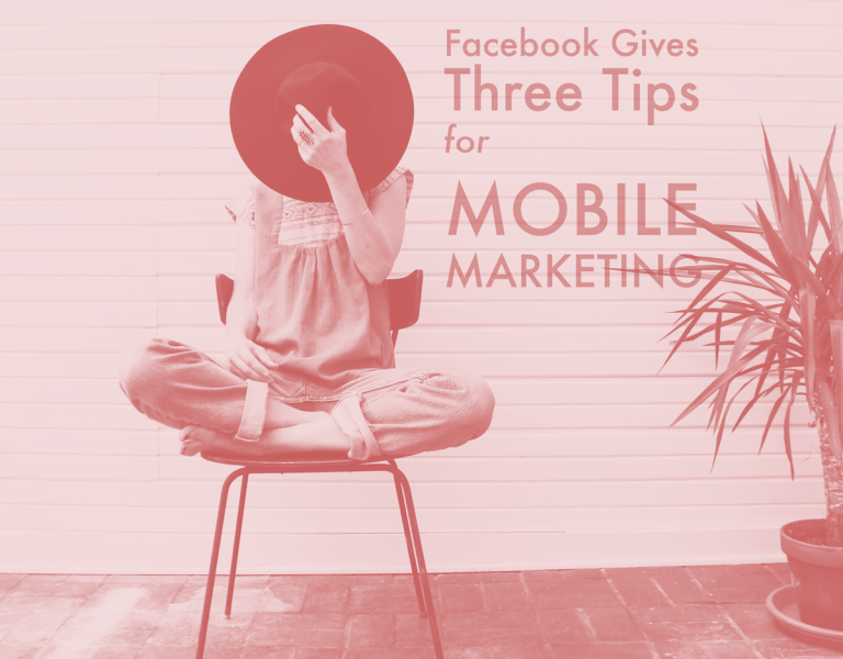 Facebook Gives Three Tips for Mobile Marketing