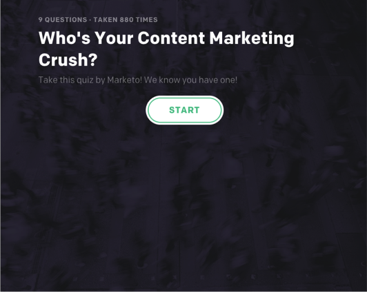 Who's Your Content Marketing Crush?