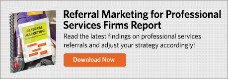Referral Marketing for Professional Services Firms Report