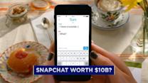 Snapchat gets $10B valuation
